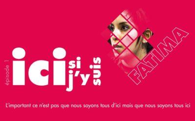 «Ici Si J'y Suis»: une campagne du CIRÉ pour valoriser la diversité